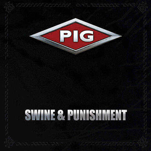 Swine & Punishment von Pig