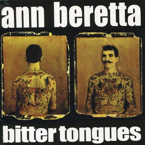Bitter Tongues by Ann Beretta