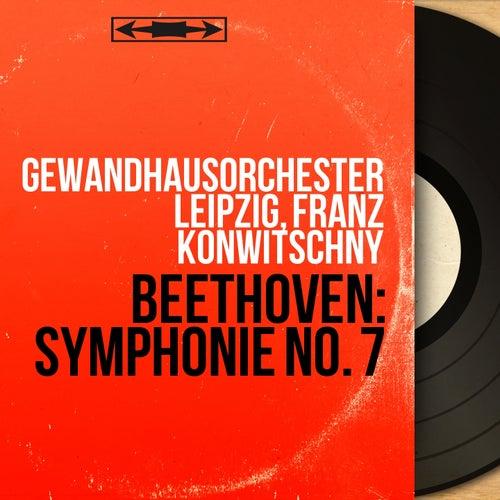 Beethoven: Symphonie No. 7 (Mono Version) von Gewandhausorchester Leipzig