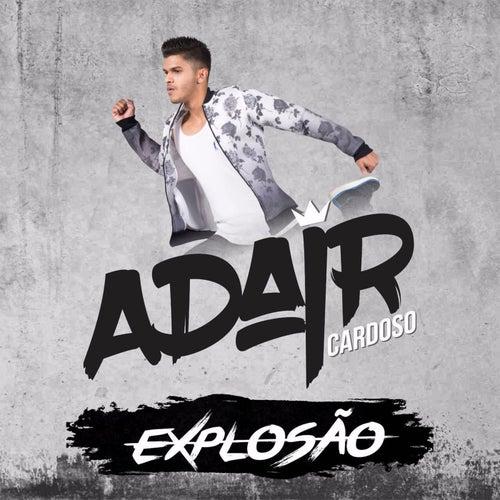 Explosão de Adair Cardoso