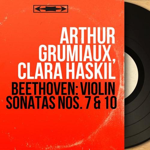 Beethoven: Violin Sonatas Nos. 7 & 10 (Mono Version) by Arthur Grumiaux