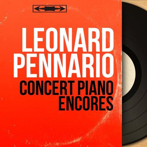 Concert Piano Encores (Mono Version) by Leonard Pennario