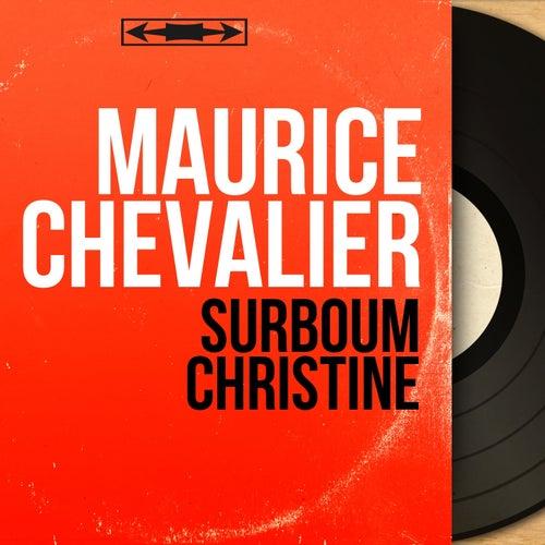 Surboum Christiné (Stereo Version) de Maurice Chevalier