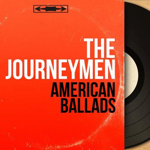 American Ballads (Mono Version) by Journeymen