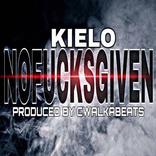 No Fucks Given by Kielo