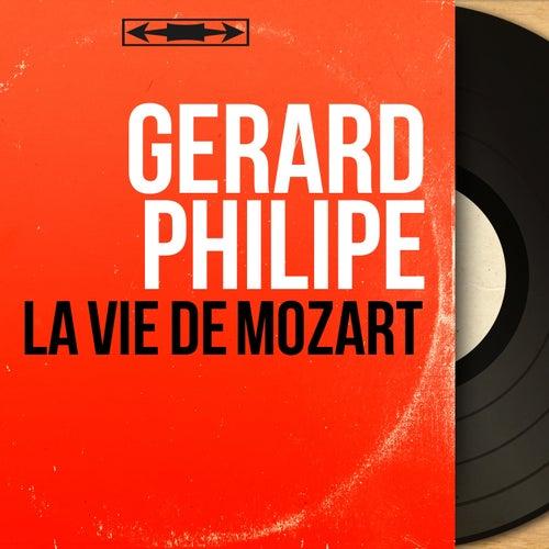 La vie de Mozart (Mono Version) de Gérard Philipe