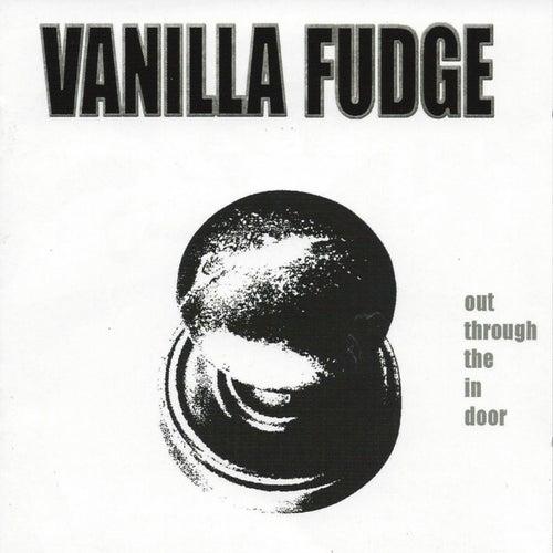 Out Through the in Door by Vanilla Fudge