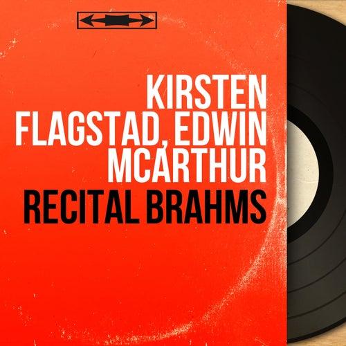 Récital Brahms (Mono Version) von Kirsten Flagstad