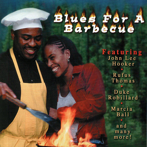 Blues For A Barbecue by Various Artists