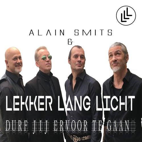 Durf Jij Ervoor Te Gaan de Alain Smits