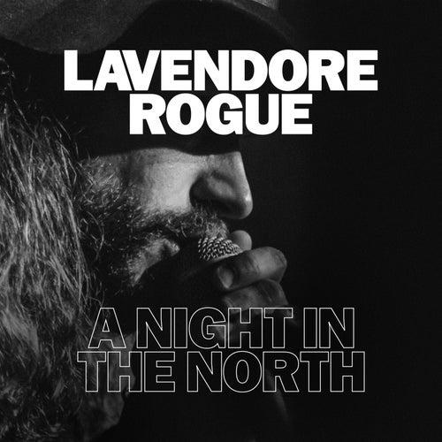 A Night in the North de LaVendore Rogue