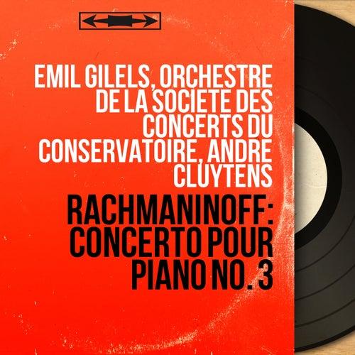 Rachmaninoff: Concerto pour piano No. 3 (Mono Version) by Emil Gilels