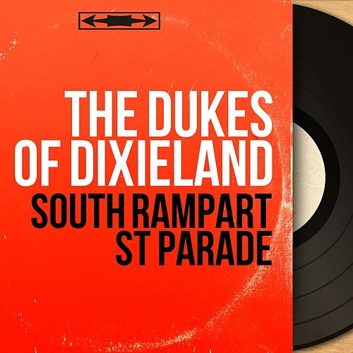 South Rampart St Parade (Stereo Version) von Dukes Of Dixieland