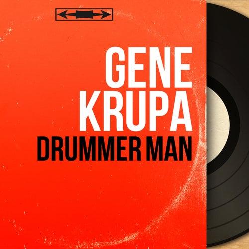 Drummer Man (Mono Version) von Gene Krupa