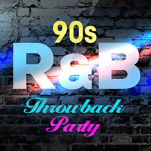 90s R&B Throwback Party by Various Artists