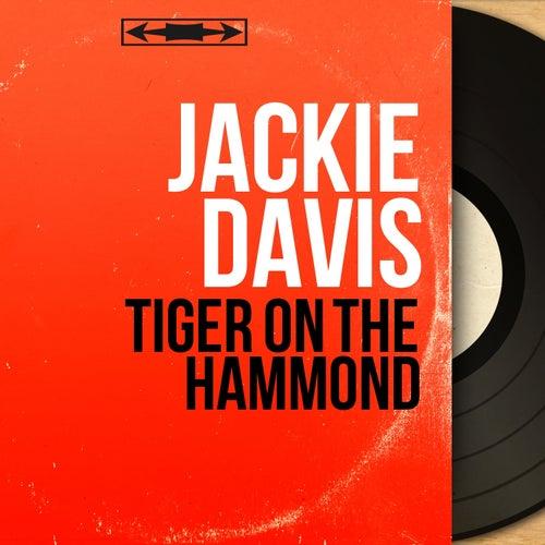 Tiger On the Hammond (Mono Version) von Jackie Davis