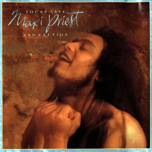 You're Safe de Maxi Priest