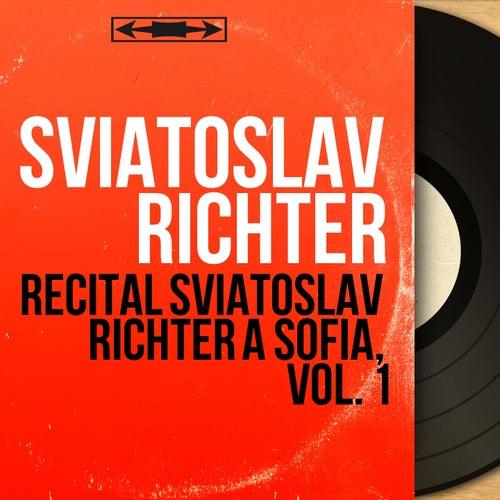 Récital Sviatoslav Richter à Sofia, vol. 1 (Live, mono version) von Sviatoslav Richter