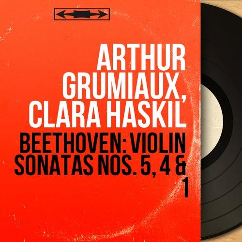 Beethoven: Violin Sonatas Nos. 5, 4 & 1 (Mono Version) von Arthur Grumiaux