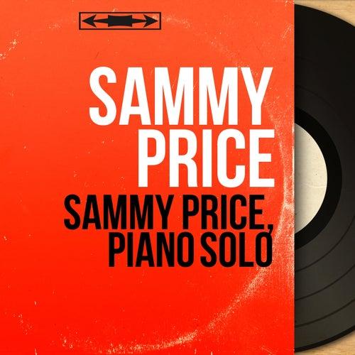 Sammy Price, Piano Solo (Mono Version) de Sammy Price