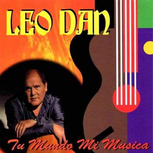 Tu Mundo Mi Musica by Leo Dan