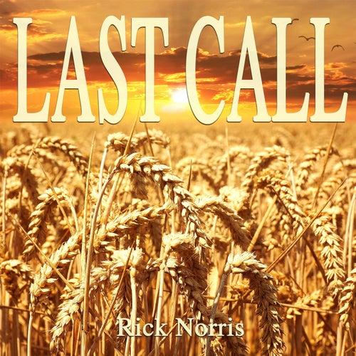 Last Call de Rick Norris
