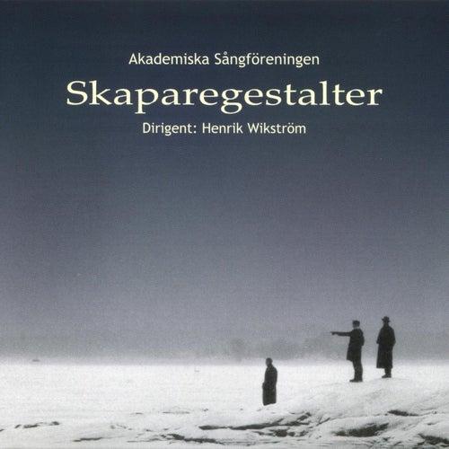 Skaparegestalter by Akademiska Sångföreningen