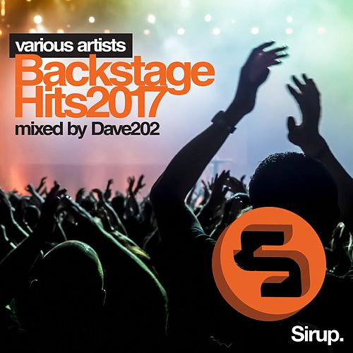 Dave202 - Backstage Hits 2017 by Various Artists
