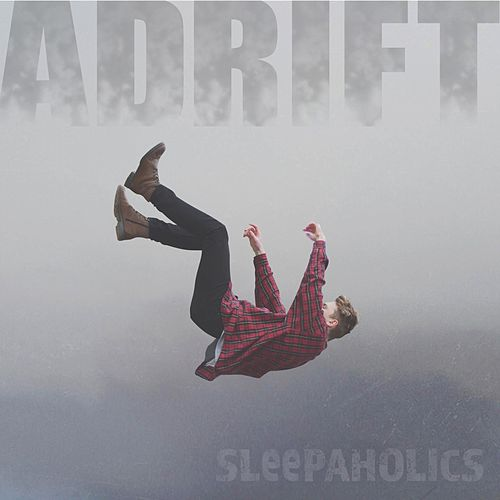 Adrift by Sleepaholics