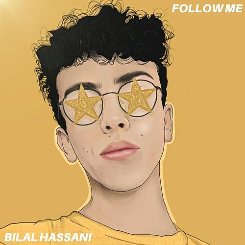 Follow Me von Bilal Hassani