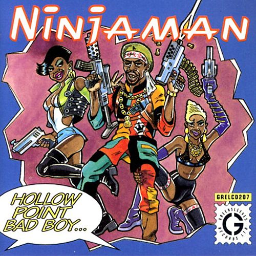 Hollow Point Bad Boy by Ninjaman