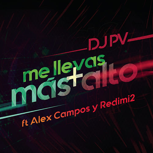 Me Lleva Más Alto by DJ PV