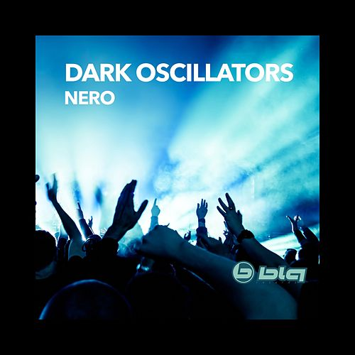 Nero de Dark Oscillators