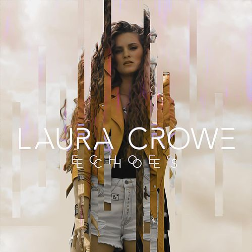 Echoes by Laura Crowe