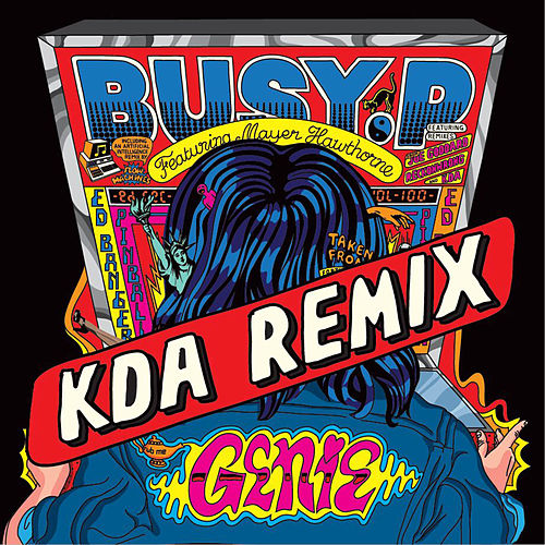 Genie (feat. Mayer Hawthorne) [KDA Remix] de Busy P