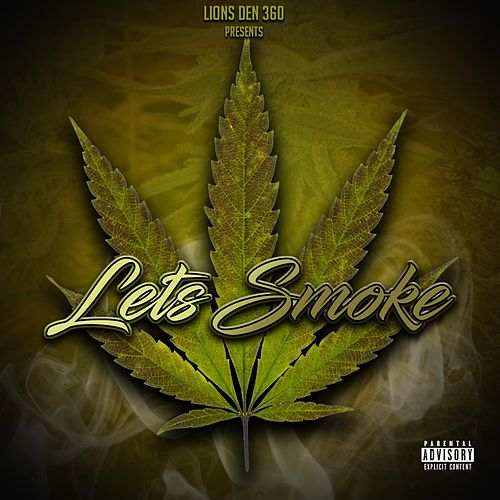 Let's Smoke by Gonja Locc, J Moe, Teo
