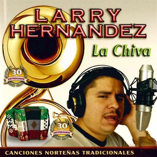 La Chiva de Larry Hernández