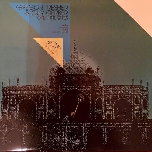 Open The Gates von Gregor Tresher