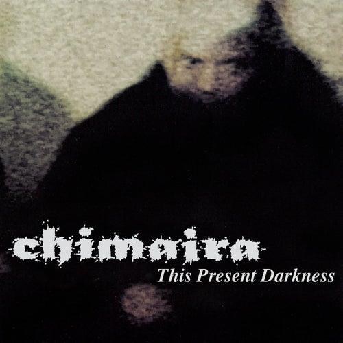 This Present Darkness (EP) de Chimaira