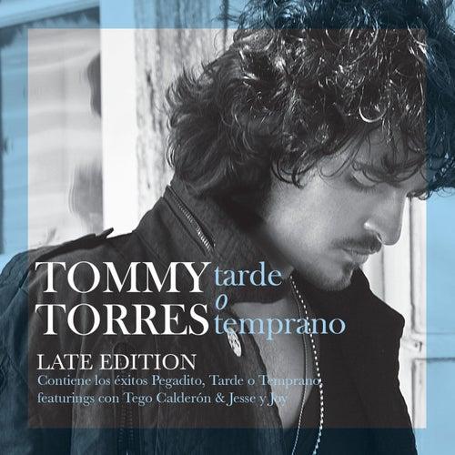 Tarde O Temprano de Tommy Torres