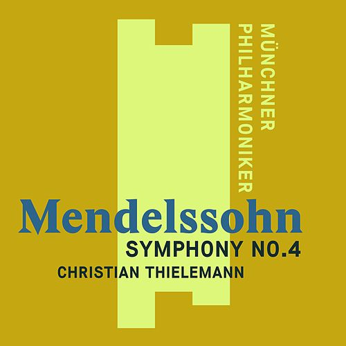 Mendelssohn: Symphony No. 4, 'Italian' (SD) de Christian Thielemann