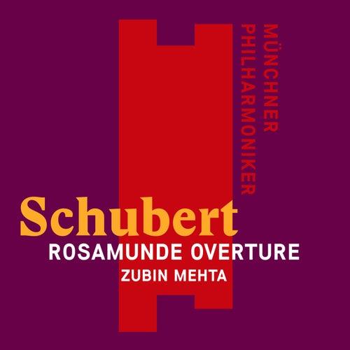 Schubert: Overture to Rosamunde (SD) von Zubin Mehta