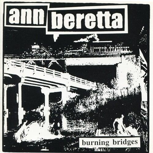 Burning Bridges by Ann Beretta