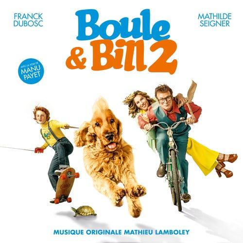 Boule et Bill 2 (Bande originale du film) by Mathieu Lamboley