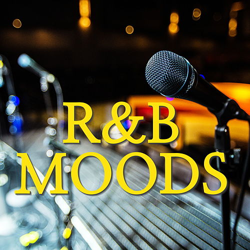 R&B Moods by Various Artists