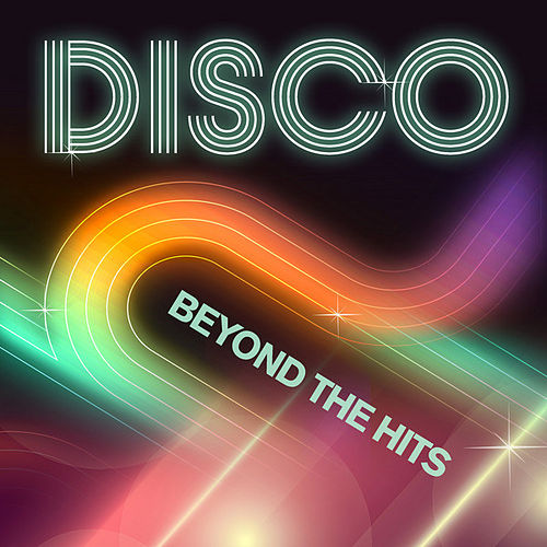 Disco - Beyond the Hits de Various Artists