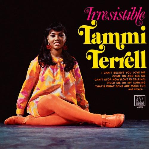 Irresistible Tammi Terrell de Tammi Terrell