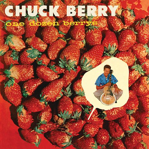 One Dozen Berrys (Remastered) by Chuck Berry
