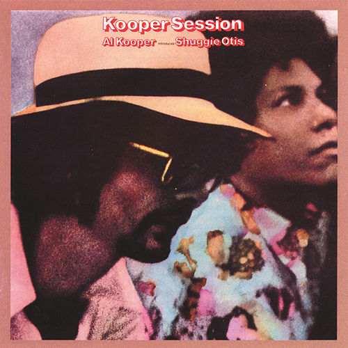 Kooper Session von Shuggie Otis