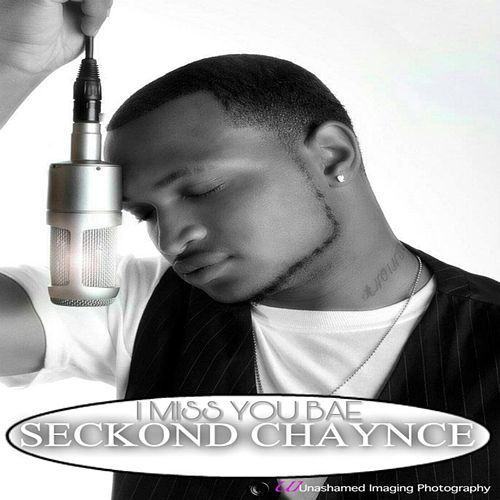 I Miss You Bae by Seckond Chaynce